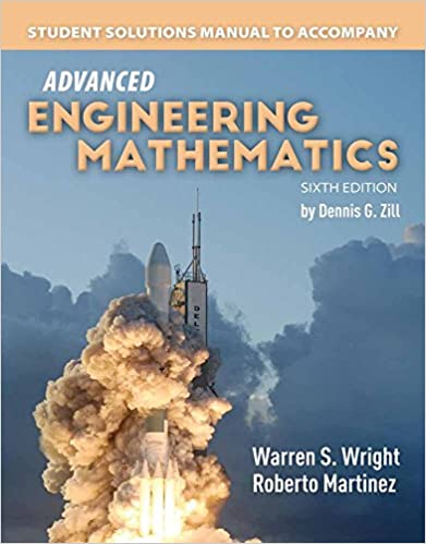 MTH312 - Zill Student Solutions Manual for Advanced Engineering Mathematics 6E (USED)