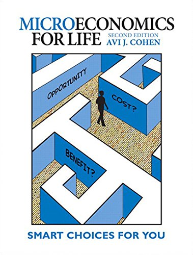 ECN104 - Cohen Microeconomics for Life 2E