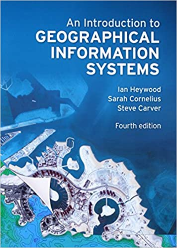 GEO141 - Heywood An Introduction to Geographical Information Systems 4E