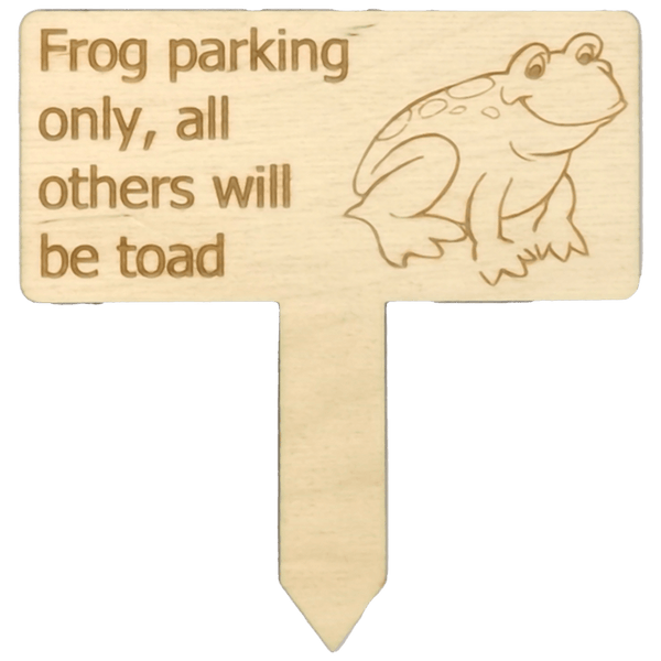 """Frog parking only..."" Garden Sign"