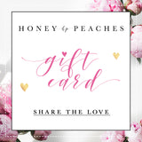 Honey Peaches Gift Card