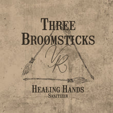 Load image into Gallery viewer, Healing Hands Sanitizer - Three Broomsticks Collection
