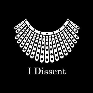 I Dissent - All Products