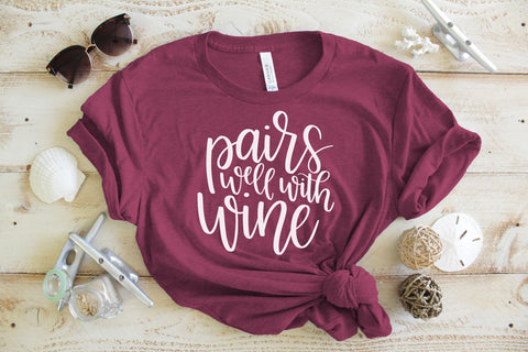 Pairs Well With Wine T-Shirt