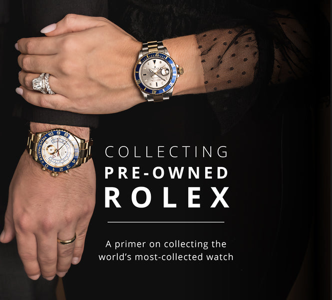 Collecting Pre-Owned Rolexes