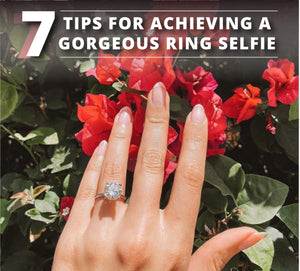 7 Tips for Achieving a Gorgeous Ring Selfie