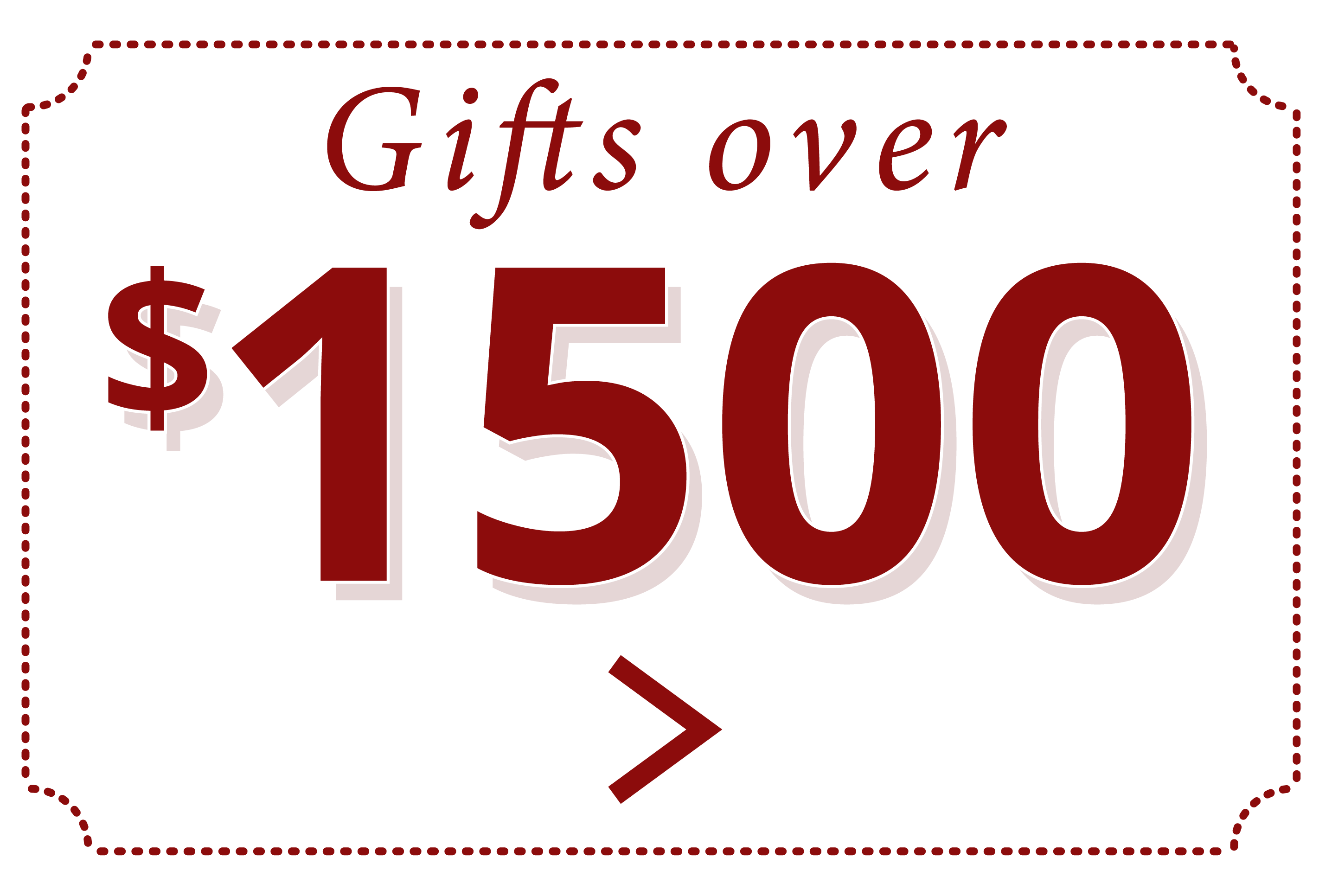 Gifts Over $1500