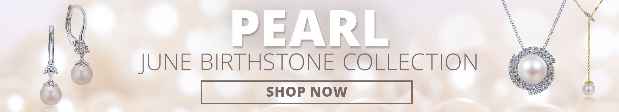 Shop the June Birthstone Collection