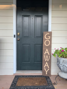 Wooden Welcome Sign - Go Away