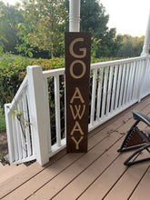 Load image into Gallery viewer, Wooden Welcome Sign - Go Away