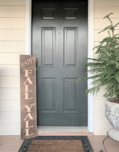 Wooden Welcome Sign - Happy Fall Y'all