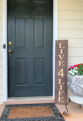 Wooden Welcome Sign - Live 4 Life