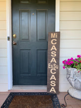 Load image into Gallery viewer, Wooden Welcome Sign - Mi Casa Es Su Casa