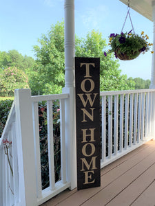 Wooden Welcome Sign - Town Home