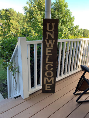 Wooden Welcome Sign - Unwelcome