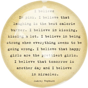 Believe in Pink Paperweight
