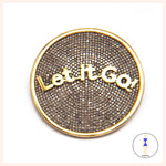 Let It Go Pin