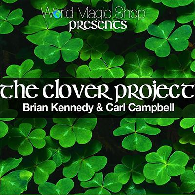 The Clover Project (DVD and Gimmicks) by Brian Kennedy - DVD.