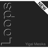 Loops New Generation par Yigal Mesika - Trick.