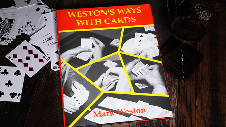 Weston's Ways with Cards (Limited / Out of Print) par Mark Weston - Livre.