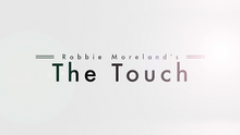 Load image into Gallery viewer, The Touch by Robbie Moreland - DVD