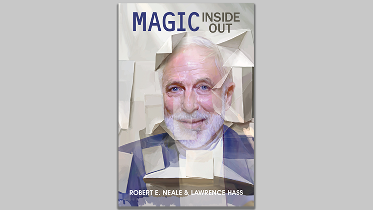 Magic Inside Out von Robert E. Neale & Lawrence Hasss - Buch.