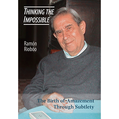 Thinking The Impossible by Ramon Rioboo and Hermetic Press - Book
