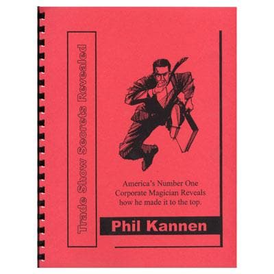 Trade Show Secrets Revealed by Phil Kannen - Book.