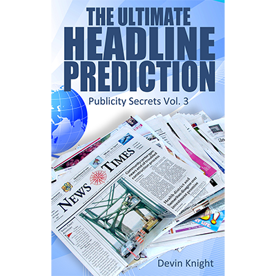 The Ultimate Headline Prediction by Devin Knight - Book