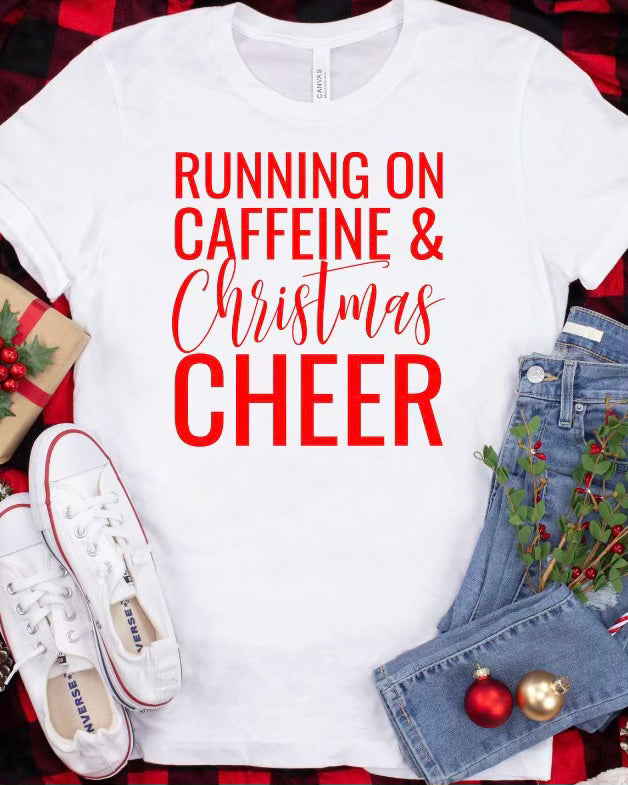 PREORDER CAFFEINE AND CHEER T-SHIRT