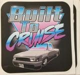 Built To Cruise 4x4 UV Vinyl Decal