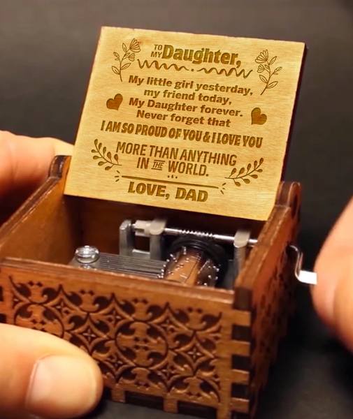 To My Daughter - Love Dad Music Box MBX05