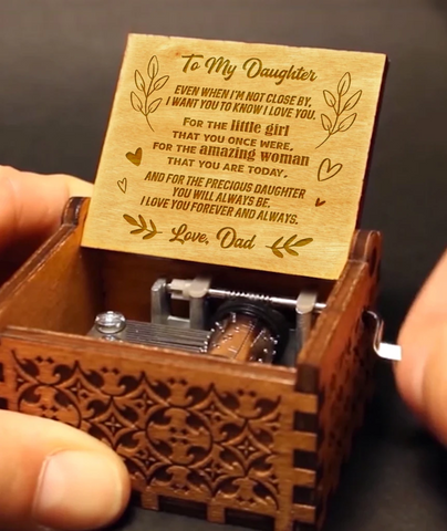 To My Daughter - Love Dad Music Box MBX09