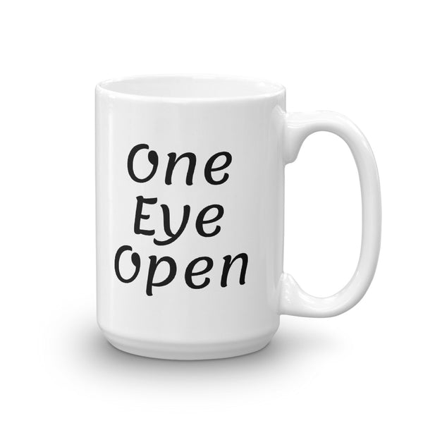 Mug - One Eye Open-Design by Riley