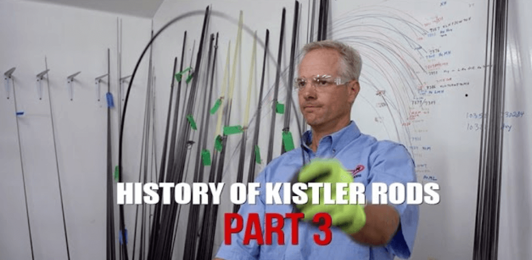 History Of Kistler Rods Part 3