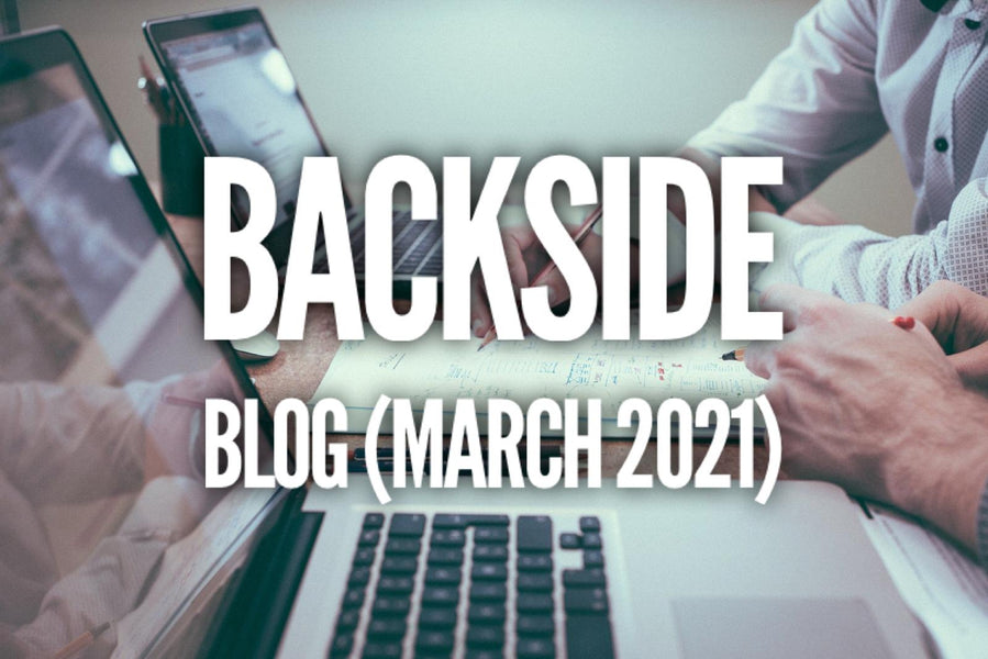 Backside's March , 2021 Results
