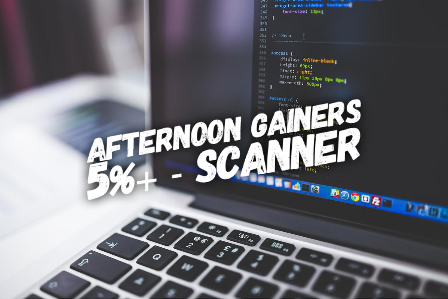 Afternoon Gainers 5%+ -- Scanner (One Time Fee)