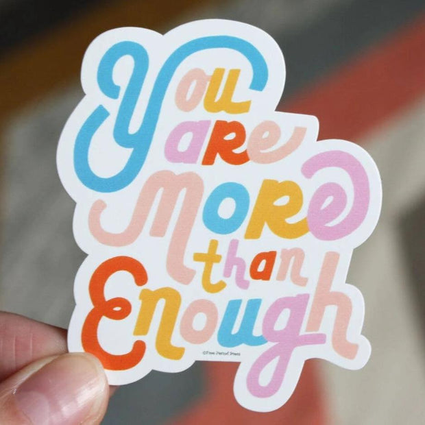 Free Period Press - You Are More Vinyl Sticker