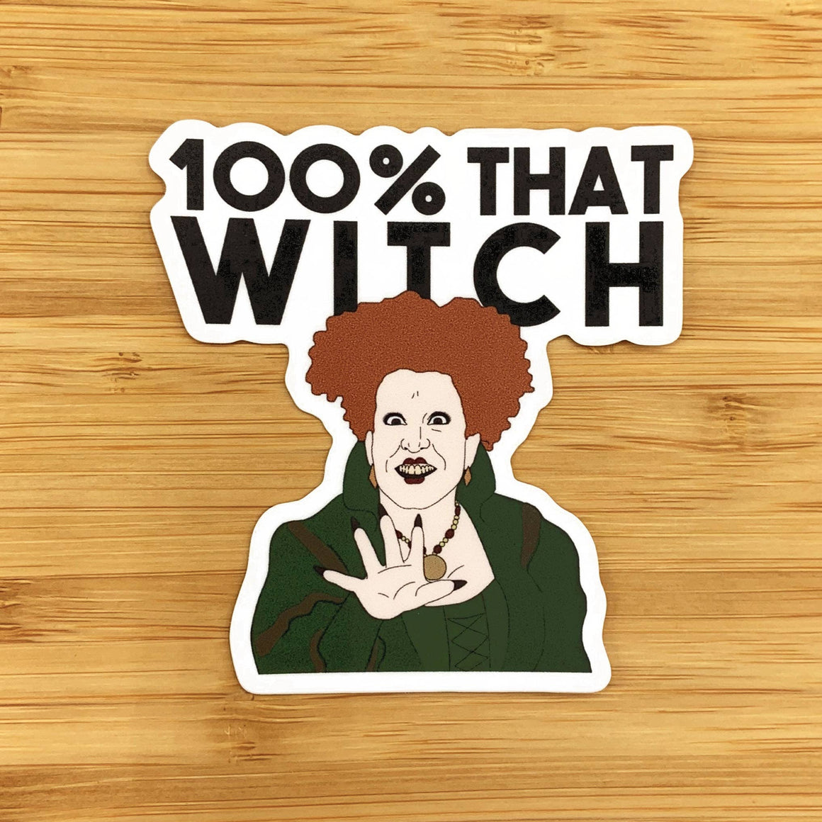 Citizen Ruth - Hocus Pocus Winifred 100% that witch sticker