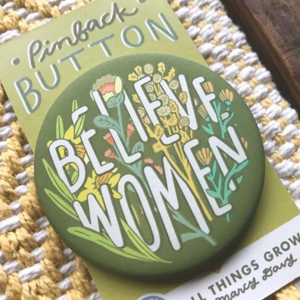 Believe Women Pinback Button