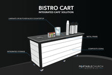 Load image into Gallery viewer, Bistro Cart - Call To Order