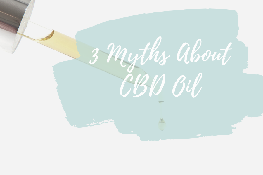 CBD oil dropper with article title, 3 Myths About CBD Oil