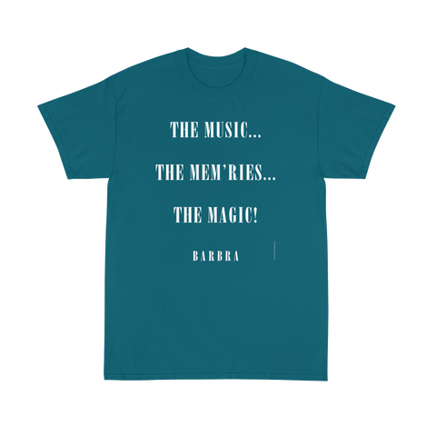 Music, Mem'ries, Magic T-Shirt - Blue