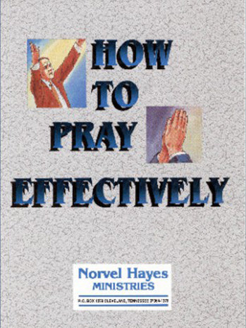 HOW TO PRAY EFFECTIVELY - (Video Download)