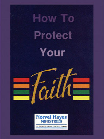 HOW TO PROTECT YOUR FAITH - (Video Download)