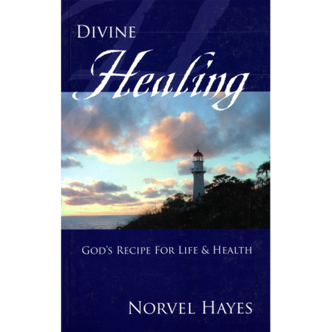 Divine Healing: God's Recipe For Life And Health (Digital)