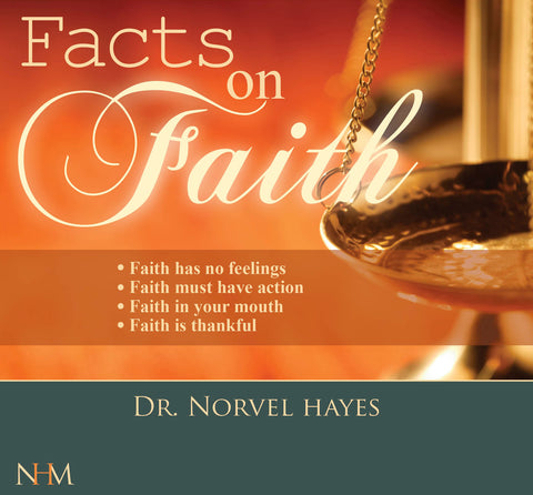 The Facts on Faith - NORVEL HAYES (Audio Download)