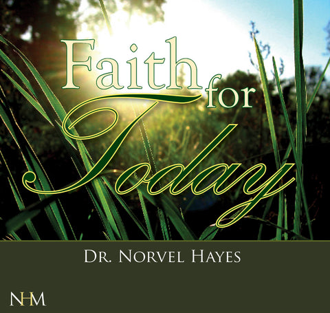 Faith for Today - NORVEL HAYES (Audio Download)