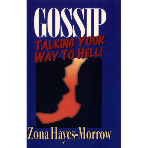 Gossip Talking Your Way To Hell