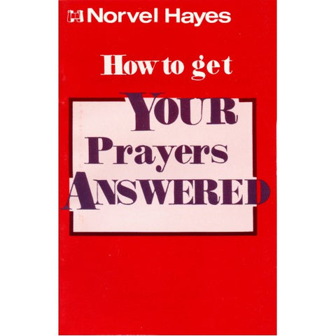 How to get Your Prayers Answered (Digital)